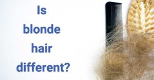 Is blonde hair different?